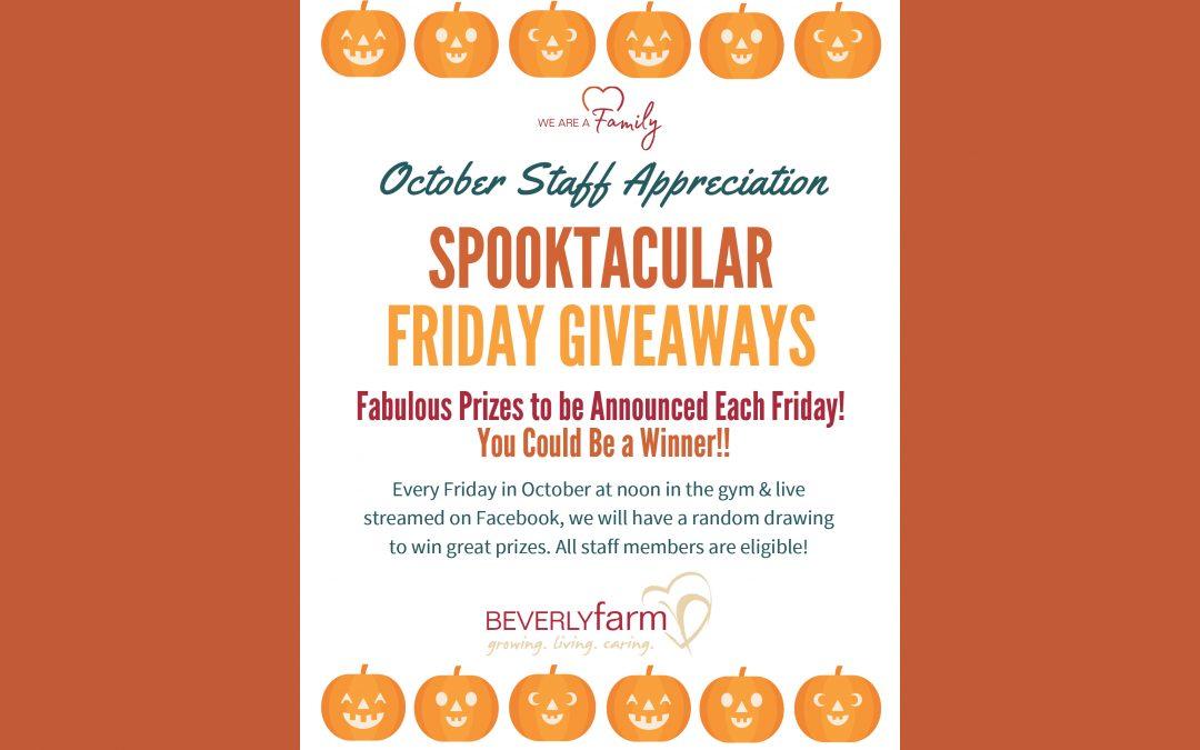 October Staff Appreciation Spooktacular Friday Giveaways Add Up To Big Fun